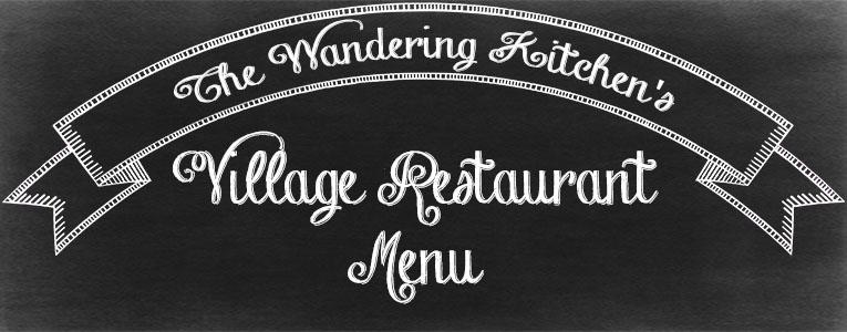 the-wandering-kitchen-village-restaurant-menu