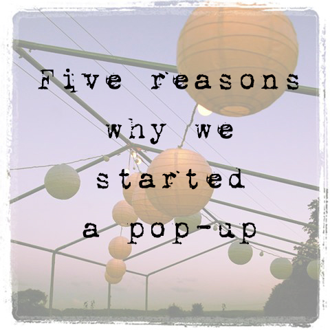 5-reasons-why-we-started-a-pop-up